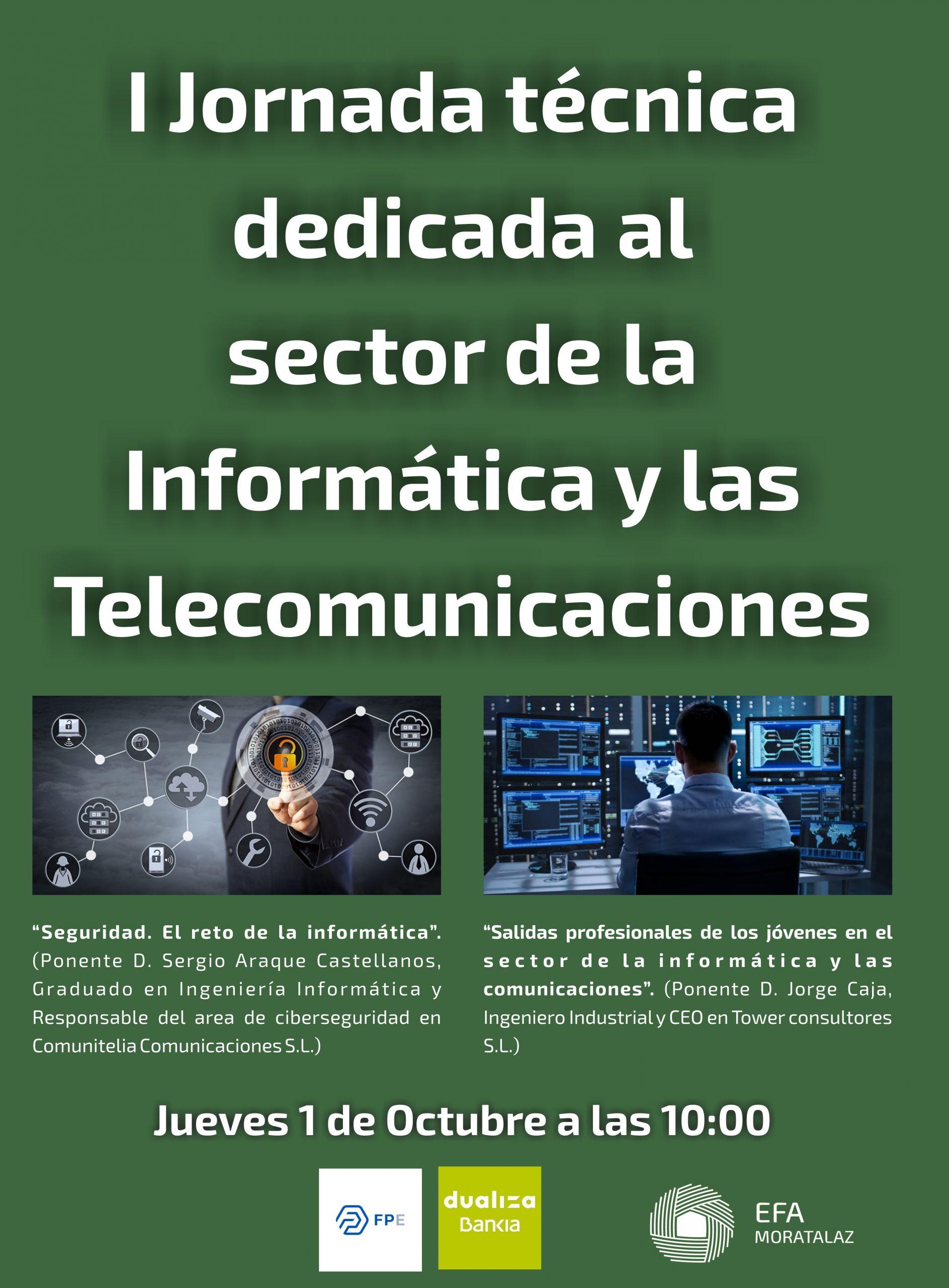 I Jornada Técnica dedicada al sector de la Informática y las Telecomunicaciones