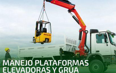 MANEJO DE PLATAFORMAS ELEVADORAS Y GRÚA AUTOCARGANTE