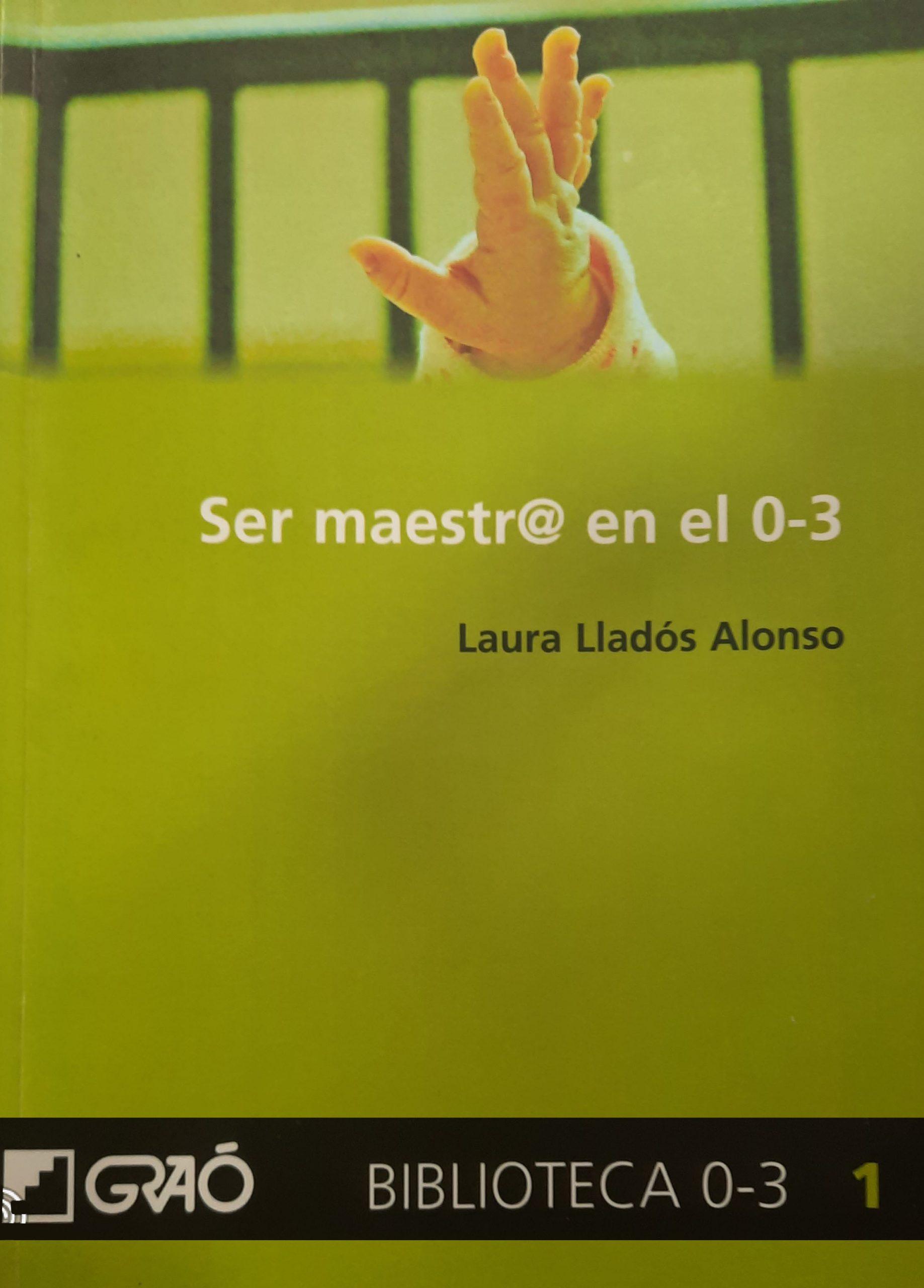 SER MAESTR@ EN EL 0-3 AÑOS